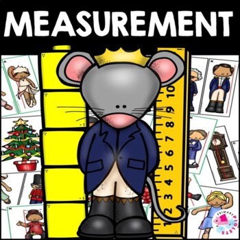 Math Center Christmas NUTCRACKER BALLET Measurement