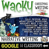 Christmas Narrative Writing: Writing Prompts and GOOGLE CL