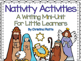 Christmas Nativity:  A Writing Mini Unit