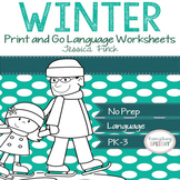 No Prep Print and Go Language Worksheets: Winter