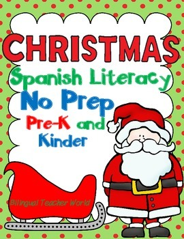 Christmas No Prep Spanish Literacy Packet:  Prek and Kinder
