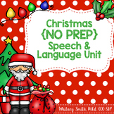 Christmas No Prep Speech & Language Unit