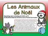Christmas Noel Ontario Core French Speaking Activity-Animal theme