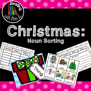 Christmas Noun Sorting Mats with Recording Sheets and Writing Activity