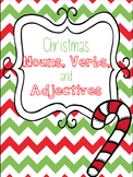 Christmas Nouns, Verbs & Adjectives Mini Unit