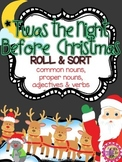 Christmas Nouns, Verbs, & Adjectives - 'Twas the Night Before Christmas Grammar