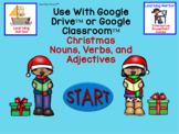 Christmas Nouns, Verbs and Adjectives for use with Google Slides­™