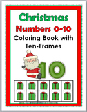 Christmas Ten Frames Coloring 0-10 - Christmas Activity