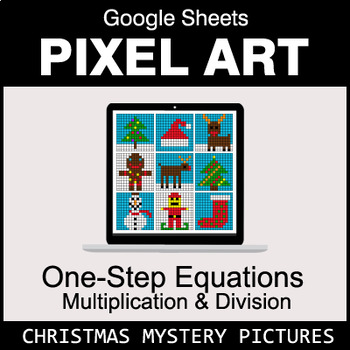 Christmas - One-Step Equations - Multiplication & Division - Google Sheets
