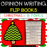 Christmas Opinion Writing - Flip Books - 15 topics