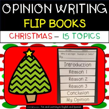 Christmas Opinion Writing - Flip Books - 15 topics