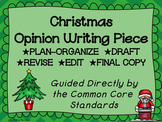 Christmas Opinion Writing--Persuasive Writing Piece Pack--Common Core Aligned