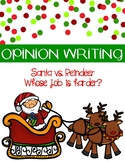 Christmas Opinion Writing: Whose Job is Harder? Santa or T