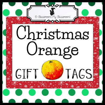 Christmas Orange Gift Tags - Student Gift Idea!