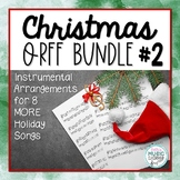 Christmas Orff BUNDLE #2! Holiday Songs with Orff Accompaniment