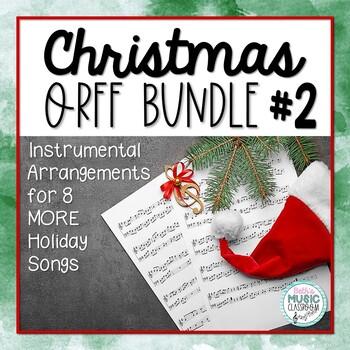 Christmas Orff BUNDLE #2! Holiday Songs with Orff Accompaniment