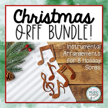 Christmas Orff BUNDLE! Holiday Songs with Orff Accompaniment