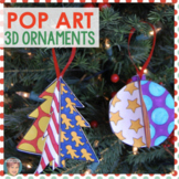 Pop Art 3D Christmas Ornaments - Unique Christmas Activity