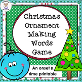 Phonics- Word Families - Christmas Ornament Making Words Game