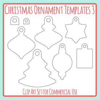 Christmas ornaments templates teaching resources teachers pay christmas ornament templates craft 3 clip art pack for commercial use pronofoot35fo Image collections