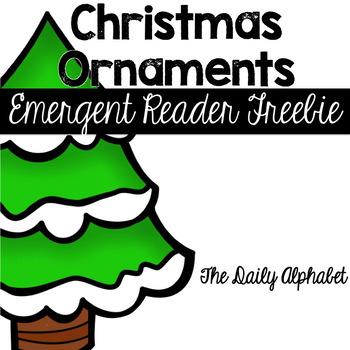 Christmas Ornaments: An Emergent Reader