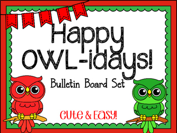 Christmas Owl Bulletin Board.  Happy OWL-iday Bulletin Board Set.