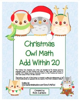"""""""Christmas Owl Math"""" Add Within 20 - Common Core - Fun! (color & black line )"""