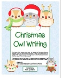 """""""Christmas Owl"""" Writing Sheets – For Common Core Writing  (color & black line)"""