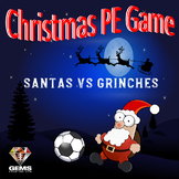 Christmas PE Game - Santas VS Grinches!