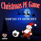 Christmas PE Game - Santas VS Grinches!