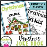 Christmas PRINTING AND CURSIVE Practice Joke Books