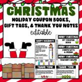 EDITABLE Christmas Coupon Book -Gift Tags Student - Holiday Coupon Book