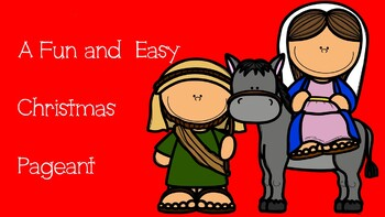 Fun and Easy Christmas Pageant Script