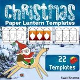 Christmas Crafts: Paper Lantern Templates