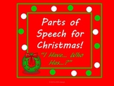 """Christmas Parts of Speech Grammar Game """"I have..Who has..?"""