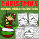 Christmas Parts of Speech [Noun, Verbs, Adjectives] Worksheets (5 in 1)