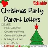 Christmas Party Parent Letters (Editable)