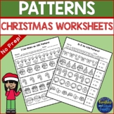 Christmas Patterns Worksheets - AB, AAB, ABB, ABC Patterns