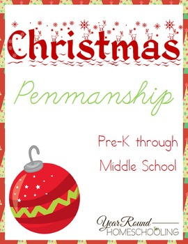 Christmas Penmanship Pack (PreK through Middle School)