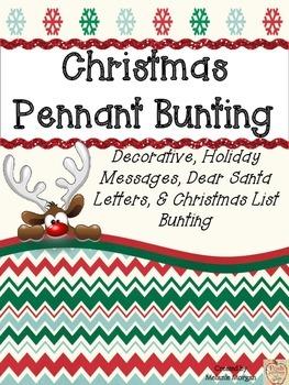 Christmas Writing Pennant Bunting {Dear Santa, Christmas List, + Extras}