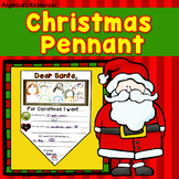 Christmas Activities : Christmas Pennants - Writing Craftivity