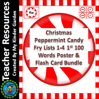 Christmas Peppermint Candy Fry 1st 100 Sight Word Flashcards & Posters Bundle