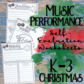 Music Performance Self Evaluation Worksheets, K-3 Christmas