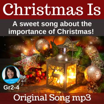 "Christmas Performance Song | ""Christmas Is"" by Lisa Gillam | Song mp3"