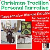 Christmas Personal Narrative Writing Grades 2-5 {Mooseltoe}
