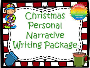 Christmas Personal Narrative Writing Package