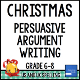 Christmas Persuasive Argument Writing