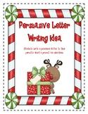 Christmas Persuasive Letter Writing Idea
