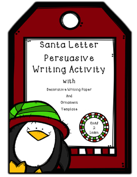 Christmas Persuasive Writing Activity