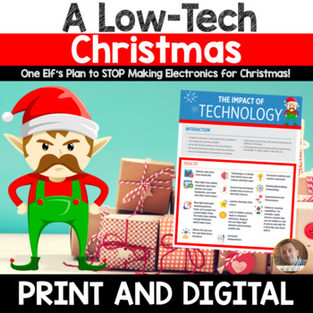 Christmas Persuasive/Opinion Writing: A Low-Tech Christmas (3rd-6th grades)